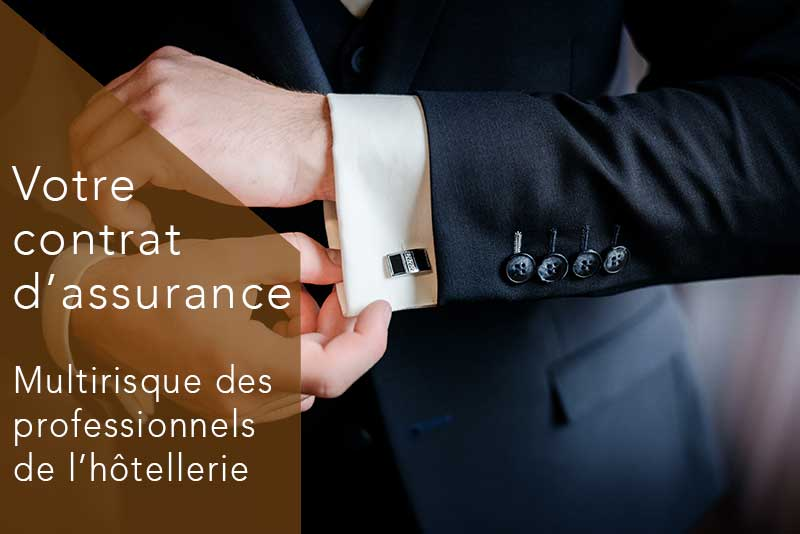 assurance multirisque des professionnels de l'hotellerie